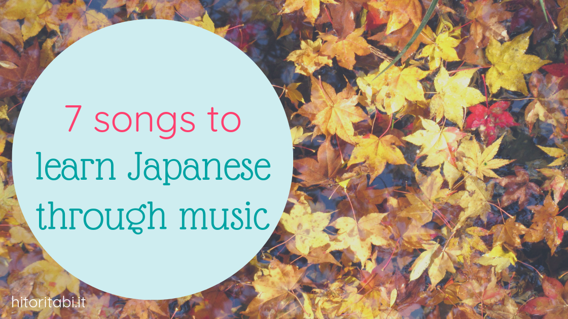 7 Songs to Learn Japanese Through Music
