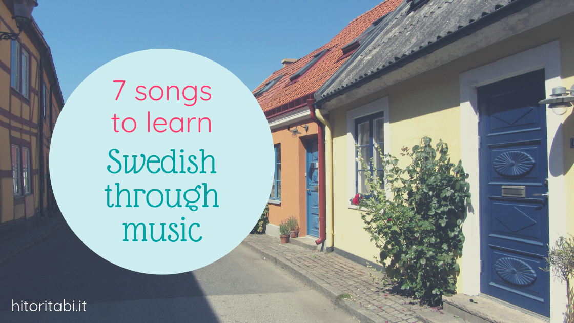 7 Awesome Songs to Learn Swedish Through Music
