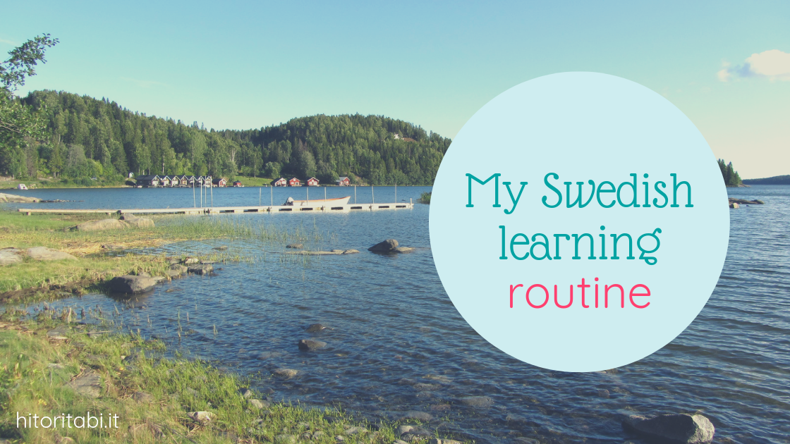 My Swedish Study Routine
