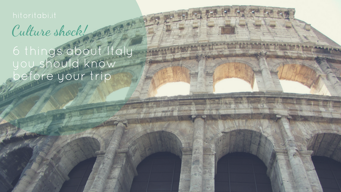 Things about Italy you should know before your trip