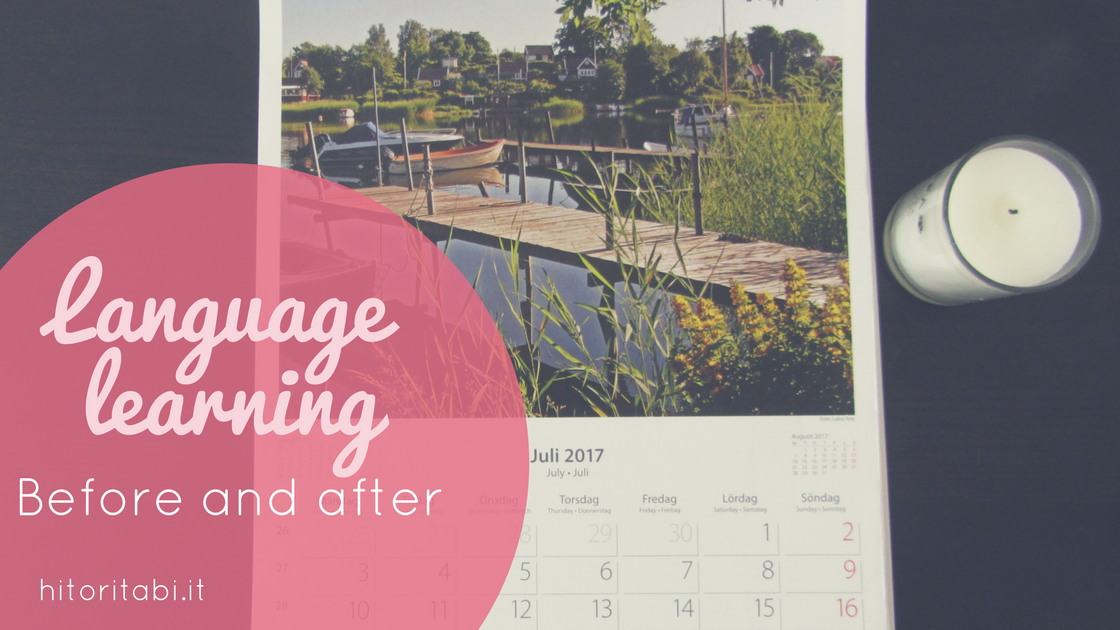 My language learning before and after – Half year review