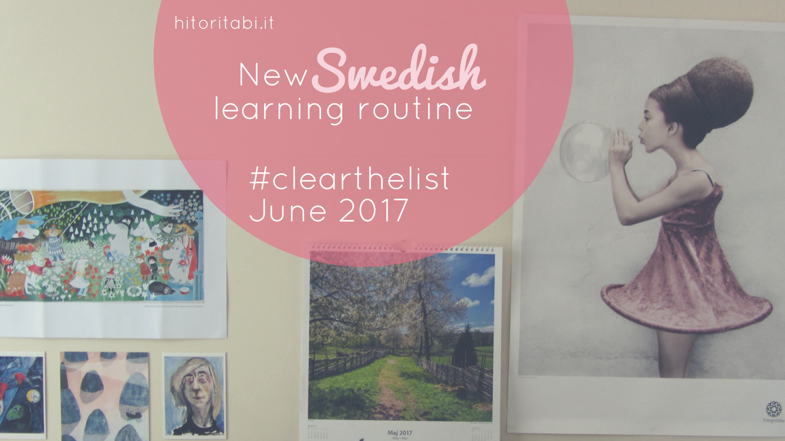 New Swedish learning routine – #clearthelist June '17