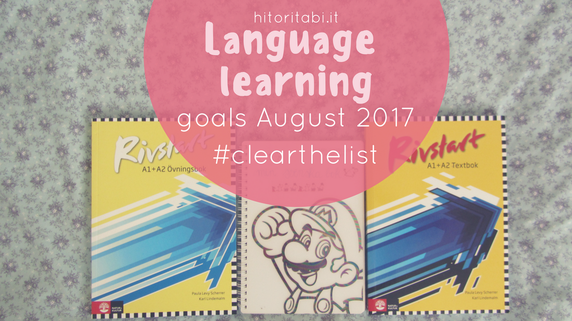 Clearthelist: language learning goals August 2017