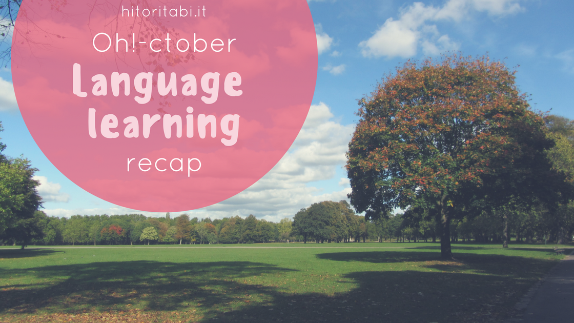 Oh-ctober! Language learning recap