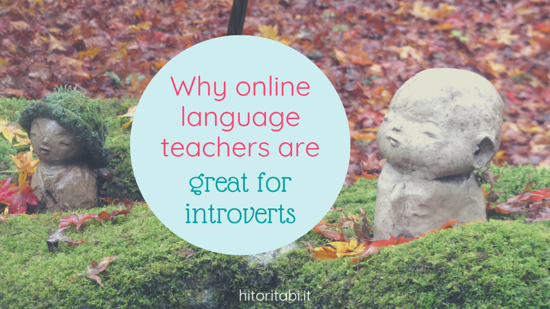 online language teacher is great for introvert