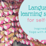 language learning self-love
