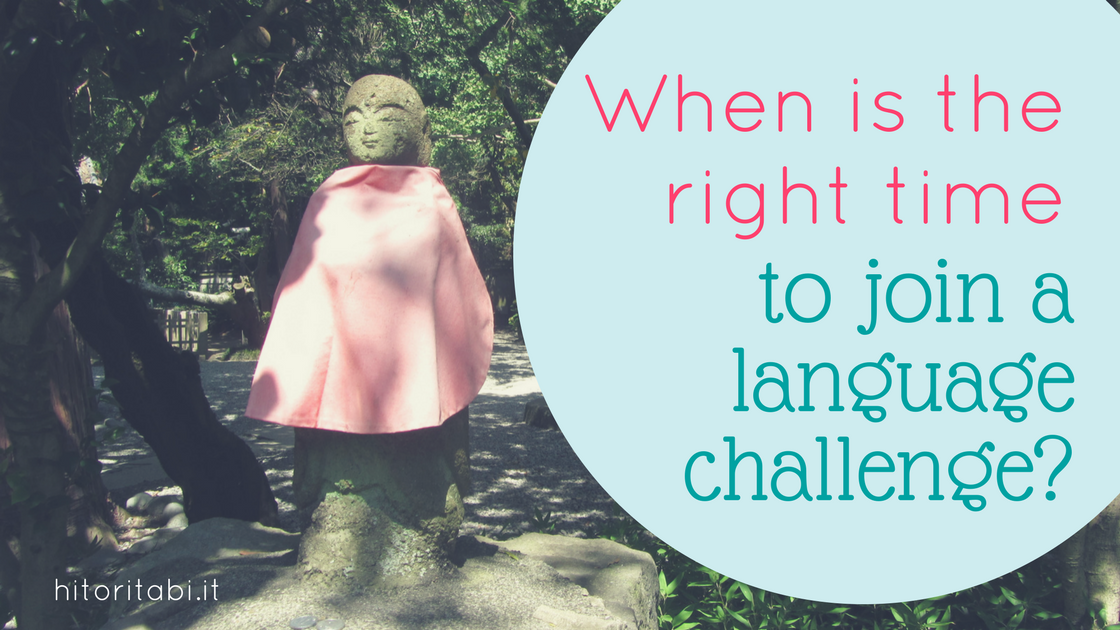 When is the right time to join a language challenge?