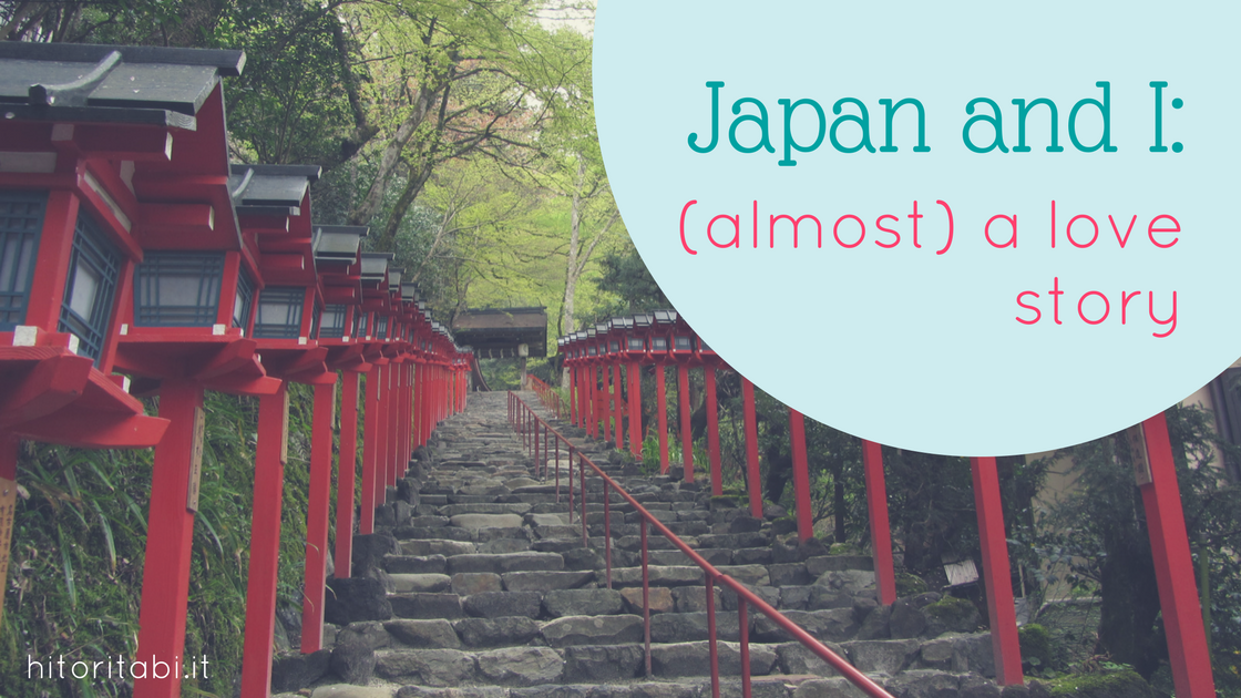 Japan and I: (almost) a love story out of the comfort zone