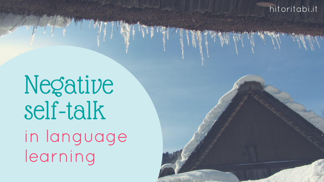 Don't let negative self-talk affect language learning