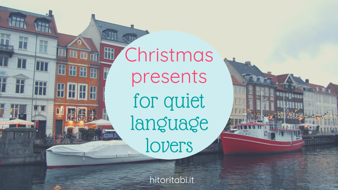Christmas presents for (and from) quiet language lovers