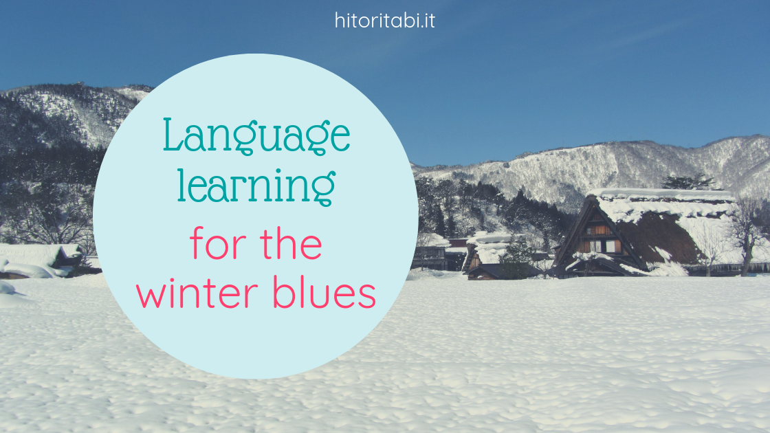 Language learning to cope with the winter blues